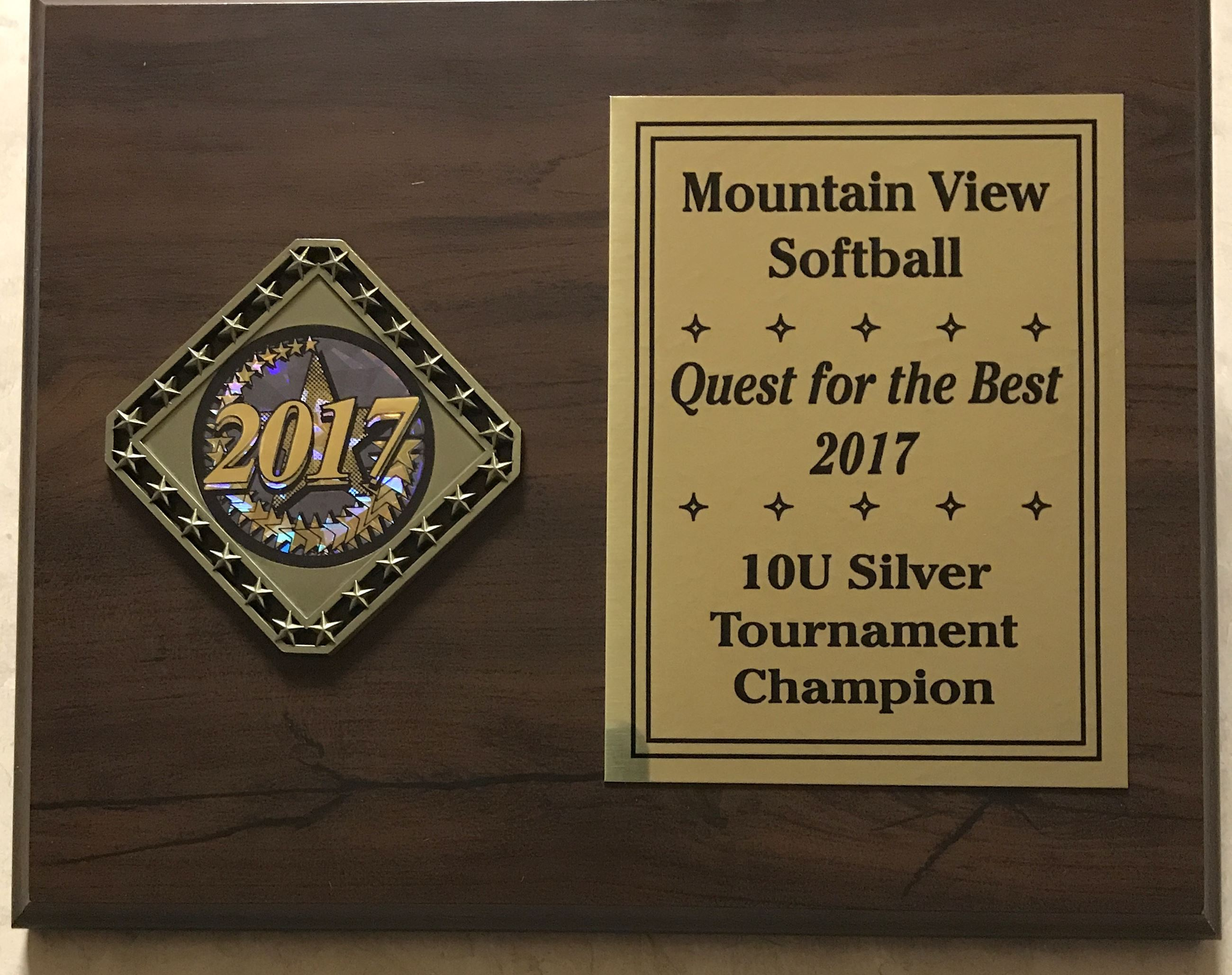 Mountain View Softball Quiest for the Best 2017 10U Tournament Champion Plaque